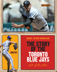 The Story of Toronto Blue Jays