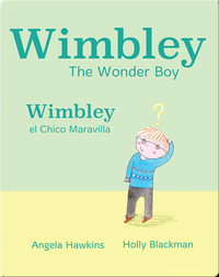 Wimbley el Chico Maravilla/ Wimbley the Wonder Boy