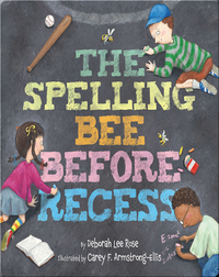 Spelling Bee Before Recess