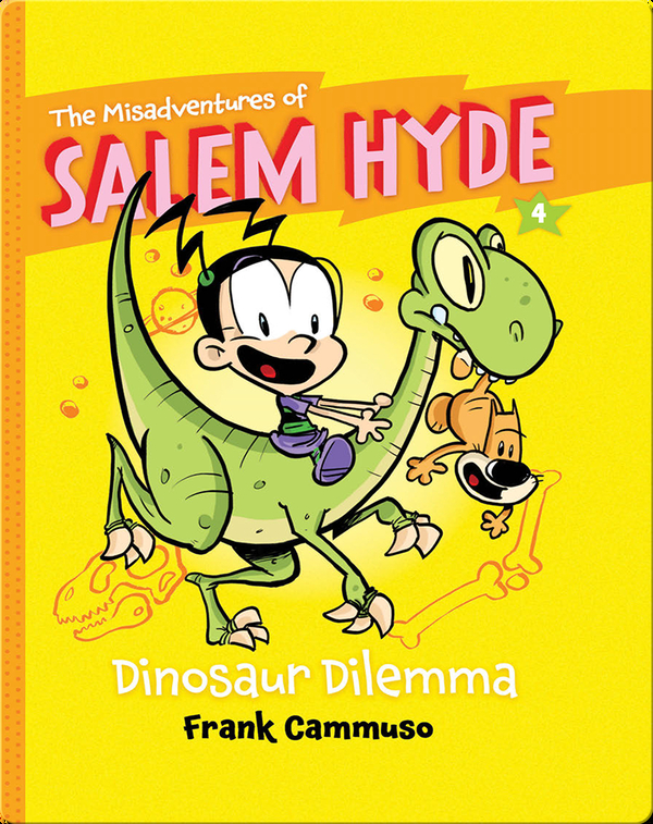 The Misadventures of Salem Hyde #4: Dinosaur Dilemma