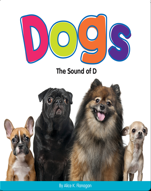 Dogs: The Sound of D