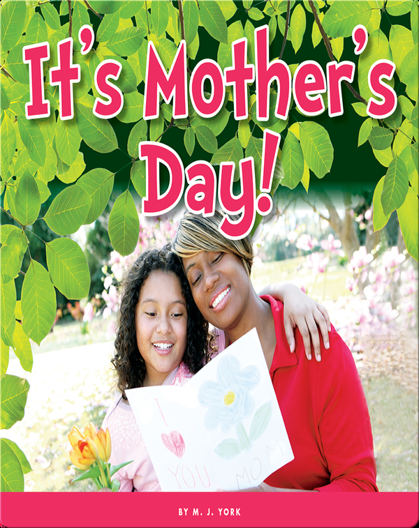 It's Mother's Day!