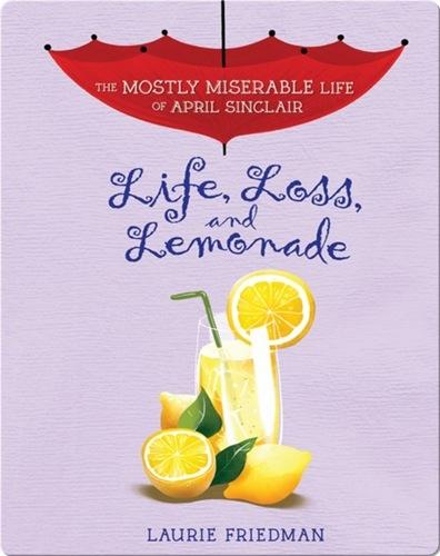 #8 Life, Loss, and Lemonade