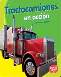 Tractocamiones en acción (Big Rigs on the Go)