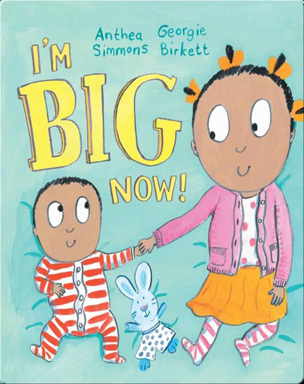 I'm Big Now!