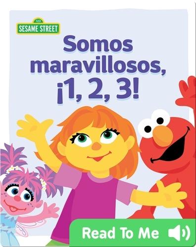 Somos maravillosos, ¡1, 2, 3!