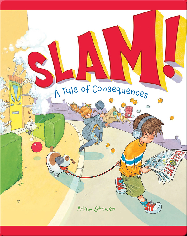Slam! A Tale of Consequences