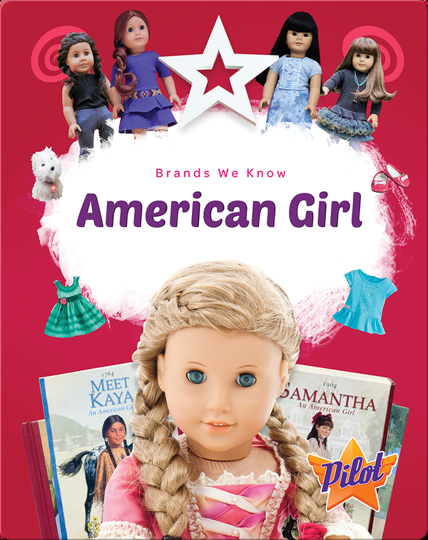 Brands We Know: American Girl