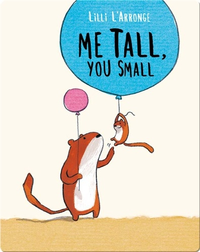 Me Tall, You Small