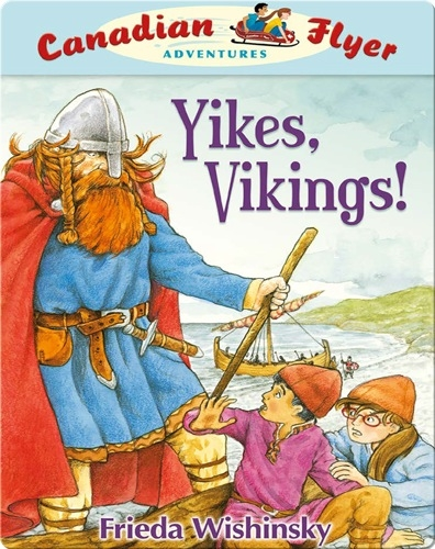 Yikes, Vikings! (Canadian Flyer Adventures #4)