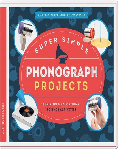 Super Simple Phonograph Projects