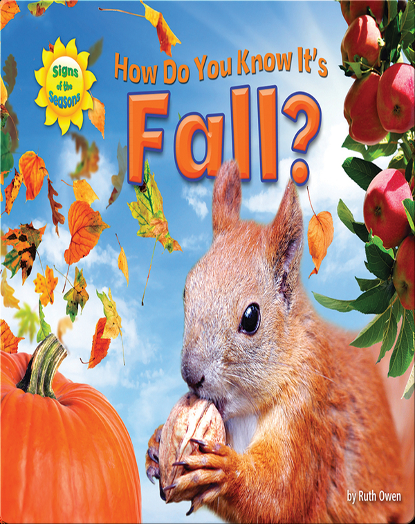 How Do You Know It's Fall?