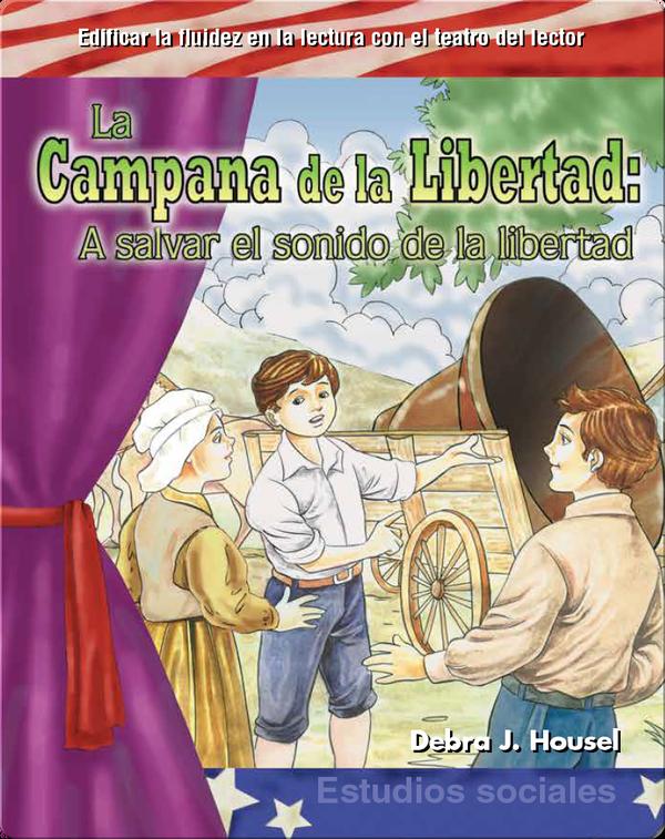 La Campana de la Libertad: A salvar el sonido de la libertad (The Liberty Bell )