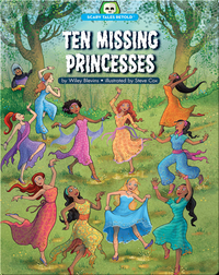 Ten Missing Princesses