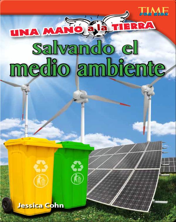 Una mano a la Tierra: Salvando el medio ambiente  (Hand to Earth: Saving the Environment)