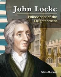 John Locke: Philosopher of the Enlightenment