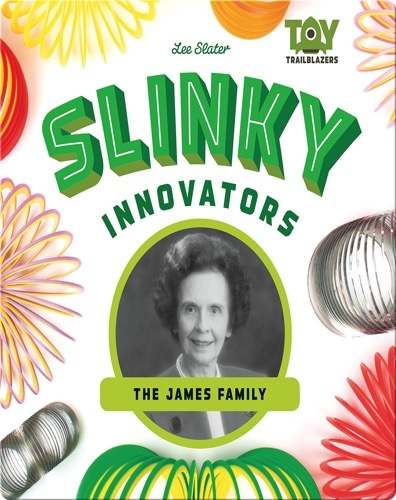 Slinky Innovators: The James Family