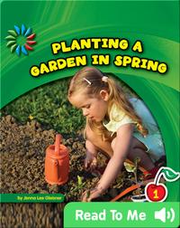 Planting a Garden in Spring