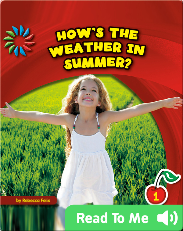 How's the Weather in Summer?