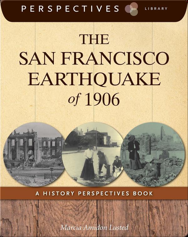 The San Francisco Earthquake of 1906