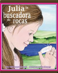 Julia la buscadora de rocas
