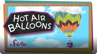 SciShow Kids: How Do Hot Air Balloons Fly?