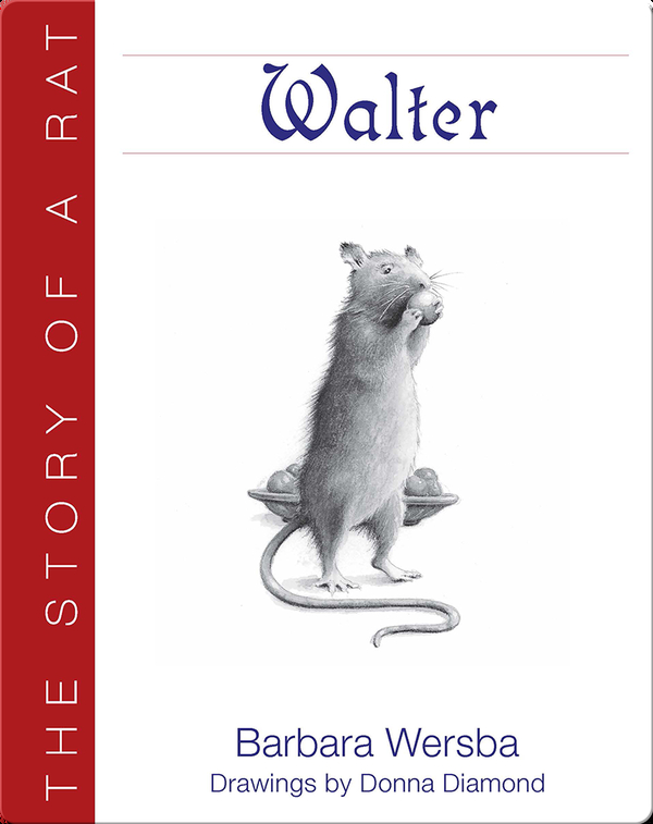 Walter: The Story of a Rat