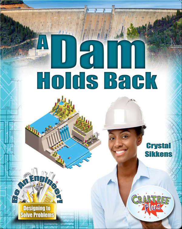 A Dam Holds Back