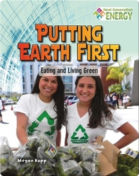 Putting Earth First: Eating and Living Green