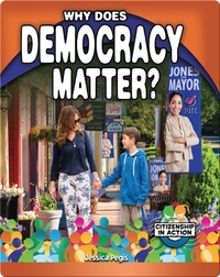 Why Does Democracy Matter?