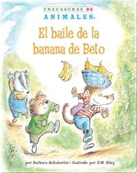 El baile de la banana de Beto