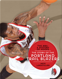 The Story of the Portland Trail Blazers