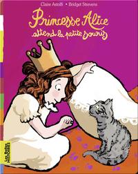 Princesse Alice attend la petite souris