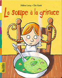La soupe à la grimace