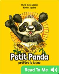 Petit Panda préfère le jaune