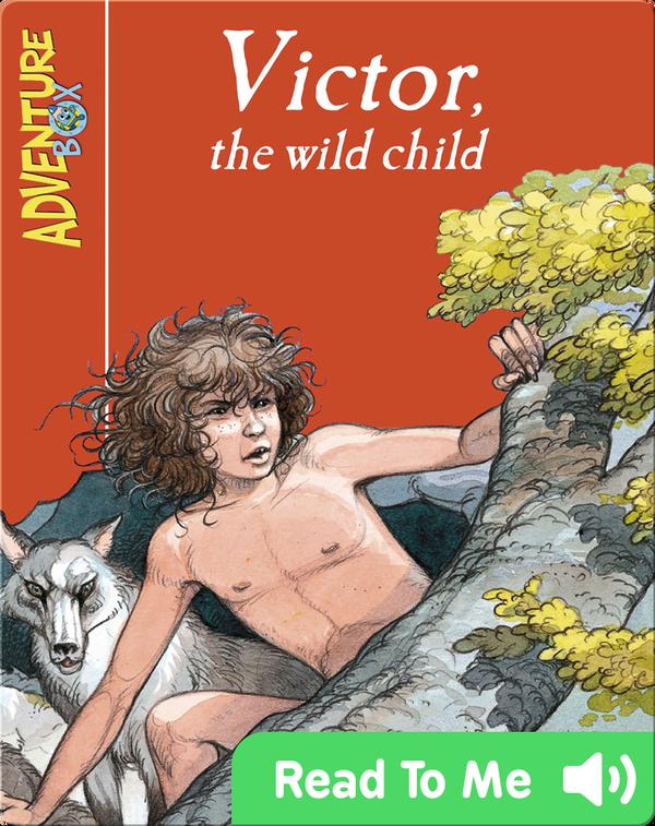 Victor, the Wild Child