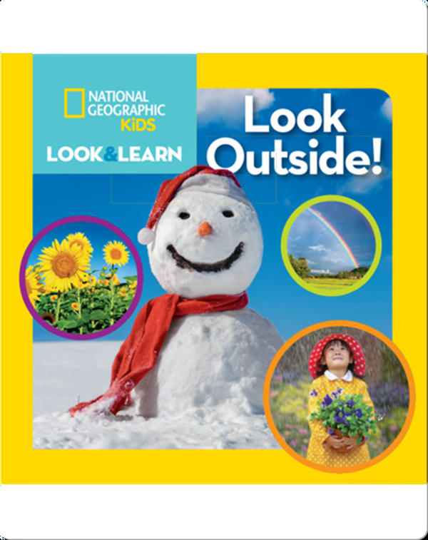 National Geographic Kids Look and Learn: Look Outside