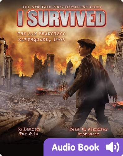 I Survived #05: I Survived the San Francisco Earthquake, 1906