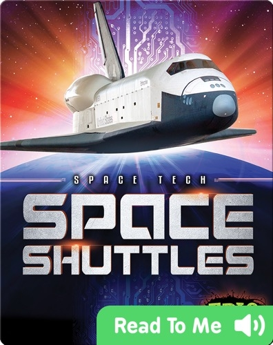 Space Tech: Space Shuttles