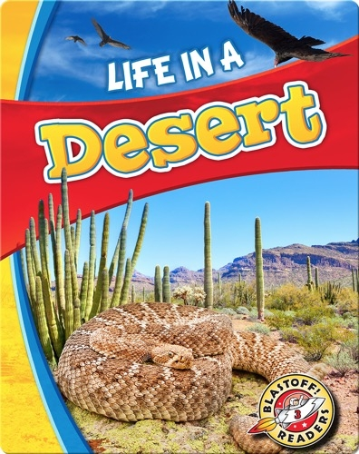 Life in a Desert (Biomes Alive!)