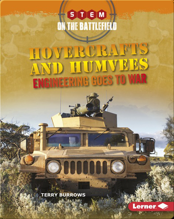 Hovercrafts and Humvees: Engineering Goes to War