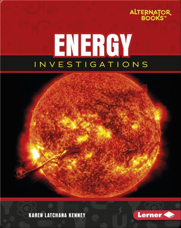 Energy Investigations