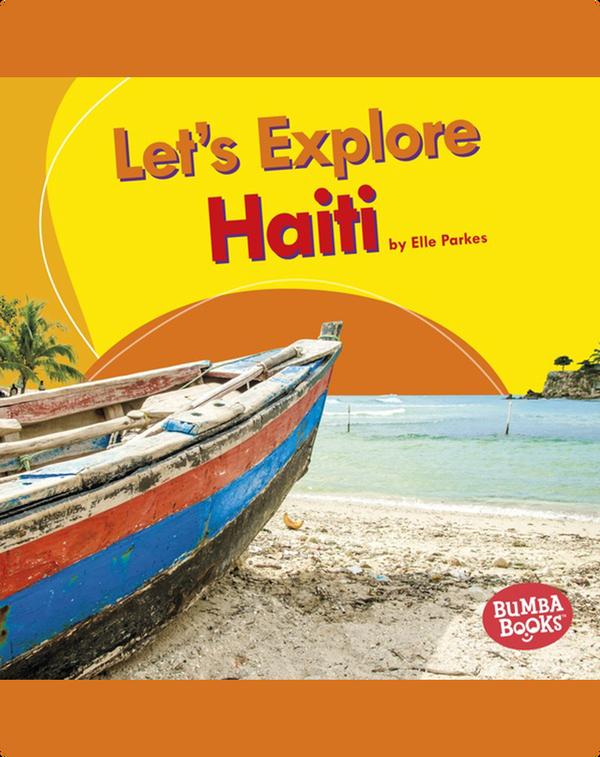 Let's Explore Haiti