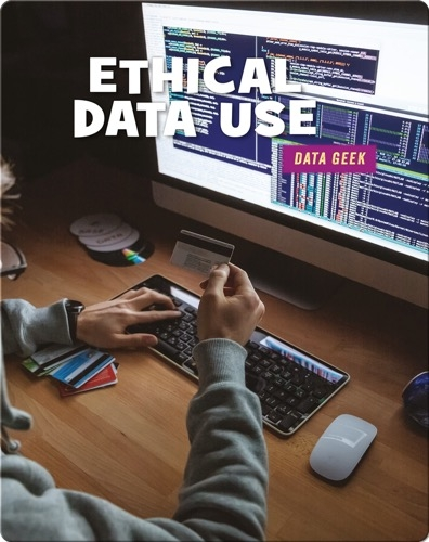 Ethical Data Use