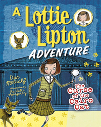 The Curse of the Cairo Cat: A Lottie Lipton Adventure
