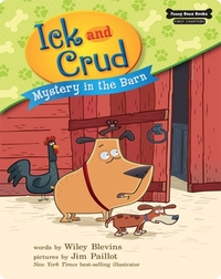 Ick and Crud: Mystery in the Barn (Book 2)