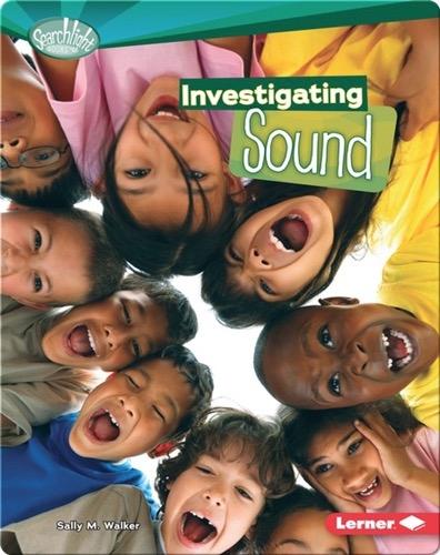 Investigating Sound