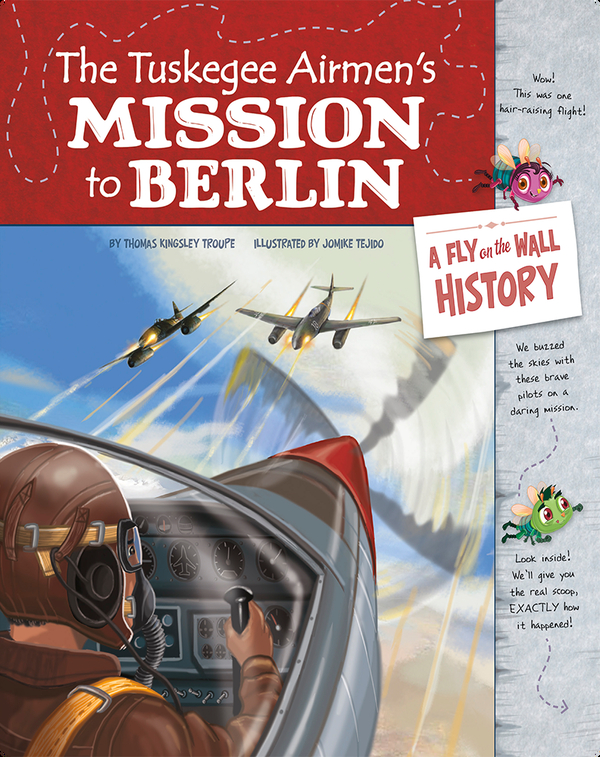 Tuskegee Airmen's Mission to Berlin