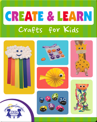 Create & Learn Crafts for Kids