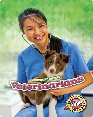 Community Helpers: Veterinarians